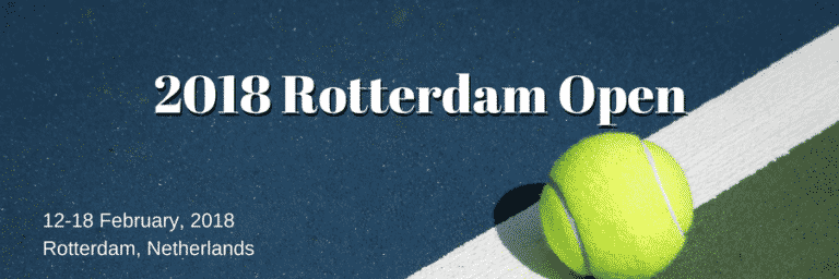 Betting on the 2018 ABN AMRO World Tennis Tournament