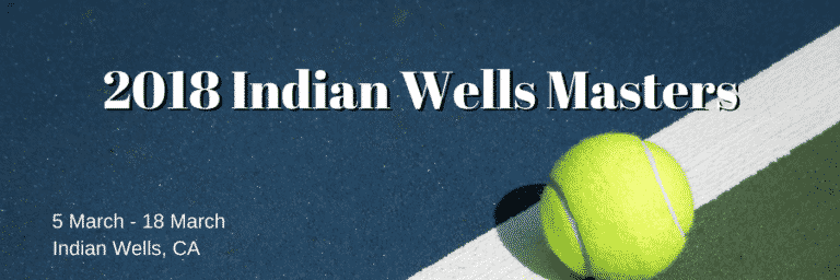 2018 Indian Wells Masters Betting Preview: Nadal Withdrawal Boosts Federer