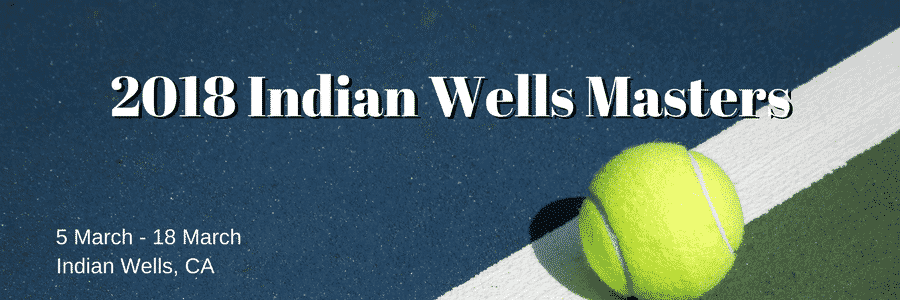 2018 Indian Wells Masters