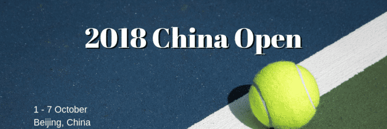 2018 China Open Betting Picks and Tournament Preview