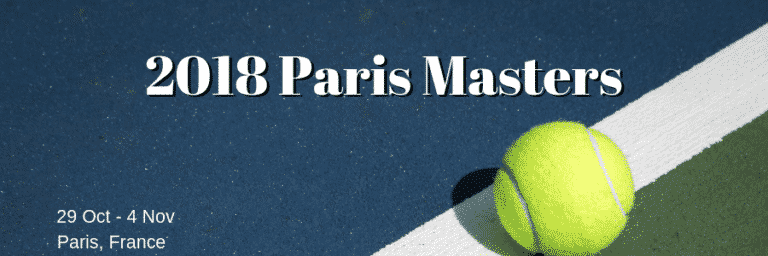 2018 Paris Masters Betting Odds and Picks for Punters