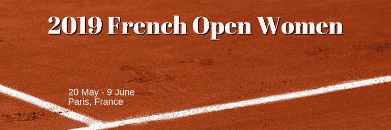 Betting on the 2019 French Open Women: Defending Champion Halep the Favourite