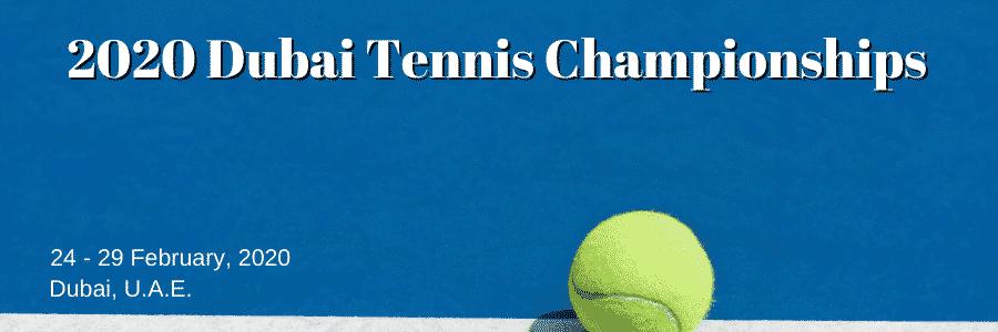 2020 Dubai Tennis Championships